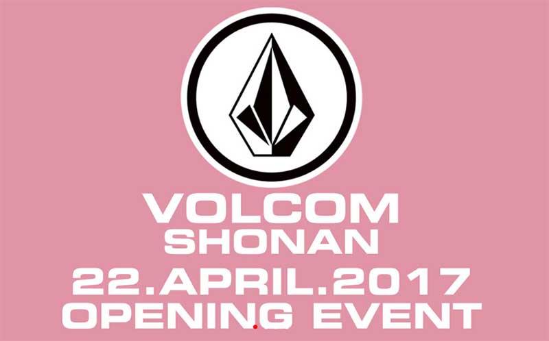 4月22日VOLCOMオープニング記念イベント